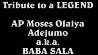 Download Video Tribute To A Legend!!!  Apostle Moses Olaiya Adejumo a.k.a BABA SALA MP3 3GP MP4