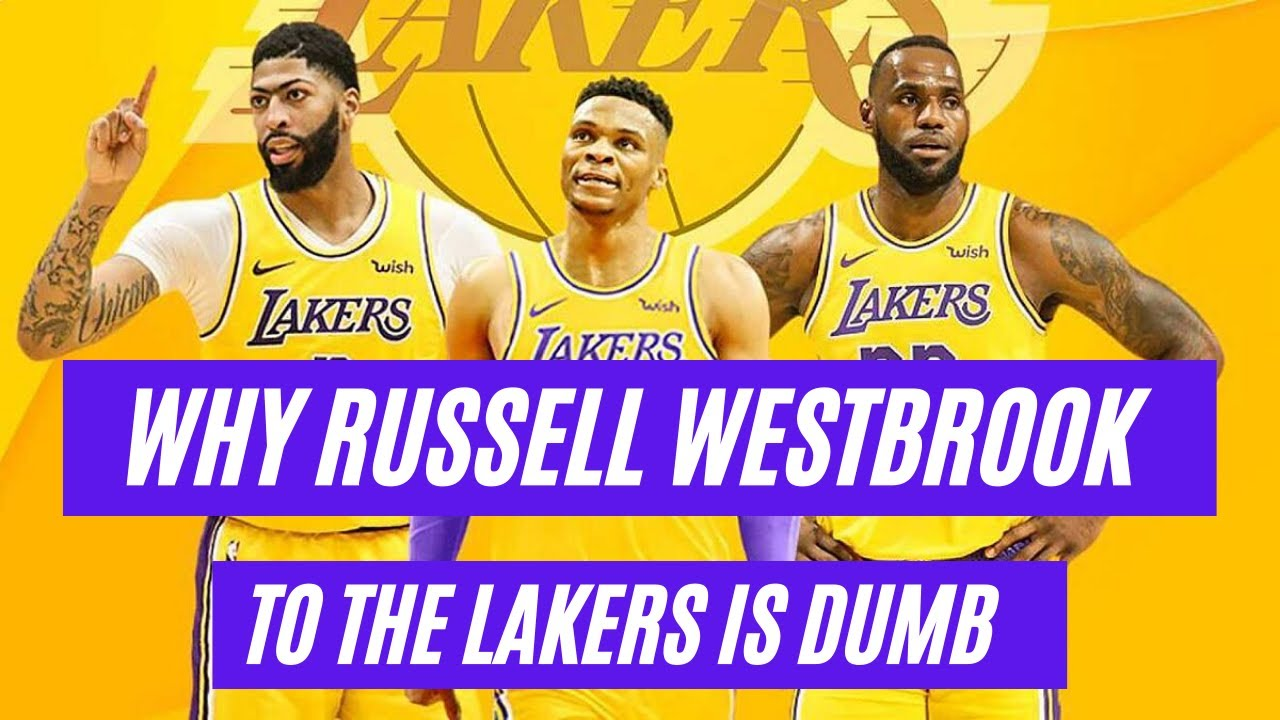 Does Russell Westbrook Make Sense for the Lakers?