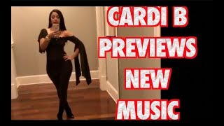 CARDI B PREVIEWS NEW MUSIC