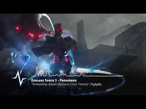 Immaterial Breath Umbral Choir Theme - Endless Space 2 Original Soundtrack