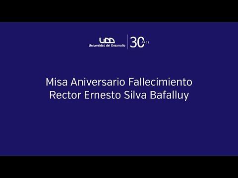 Misa Aniversario Fallecimiento Rector Ernesto Silva Bafalluy