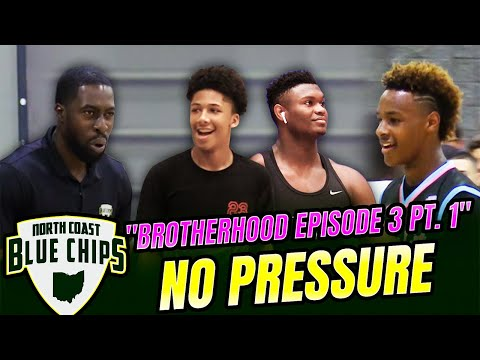 "North Coast Blue Chips   ""Brotherhood"" Episode 3 (Part 1) ""No Pressure"""