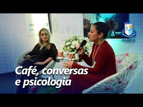 FASETE: Café, conversas e psicologia