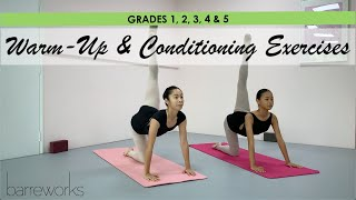 GRADES 1, 2, 3, 4 & 5 - Warm-Up and Conditioning Exercises