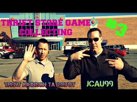 Thrift Store Game Collecting #3 - (with Trent Johnson Tatortot and Jcau99)