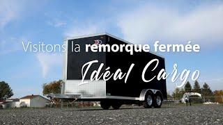 Visitons la remorque Idéal Cargo AV716TA3 Sport Zone   Roulottes Lupien