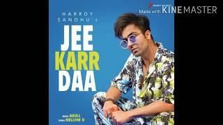Jee Karr Daa !! Hardy Sandhu new song 2020 !! Jee karda !!Hardy new song 2020