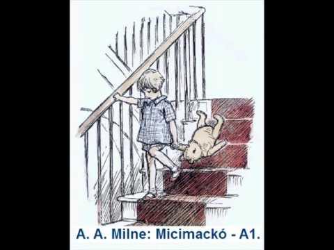 A. A. Milne: Micimackó (Hanglemez - A1)