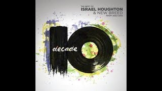 Nothing Else Matters - by Israel Houghton