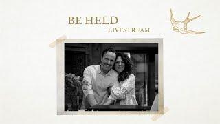 Be Held Livestream