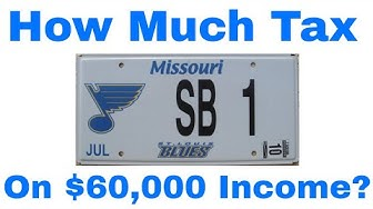 How Much Tax Will You Pay on $60,000 Income In Missouri?
