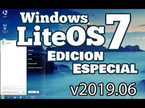 Windows 7 LiteOS EdicionEspecial V2019.06 [x86 & X64] [Español] [MEGA] [GoogleDrive]
