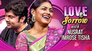 Love & Sorrow | TV Programme | Nusrat Imrose Tisha, Shahriar Nazim Joy