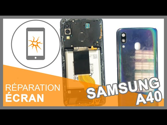 Réparation Écran Samsung Galaxy A40