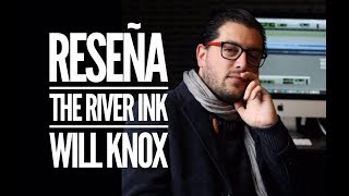Reseña The River Ink - Will Knox