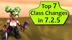 Top 7 Biggest Class Changes in Patch 7.2.5