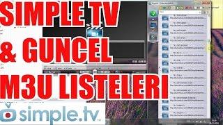 SIMPLE TV YUKLEME & GUNCEL M3U INDIRME YOLLARI