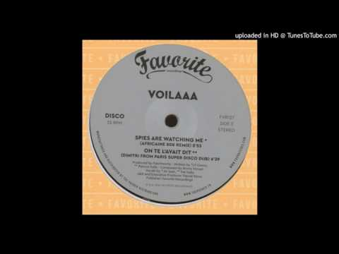 Voilaaa - Spies Are Watching Me (Africaine 808 Remix)