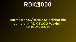 [ROBLOX] carmaster93/ROBLOX driving his vehicle in RDK 3000 World II