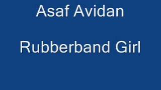 Asaf Avidan - Rubberband Girl אסף אבידן