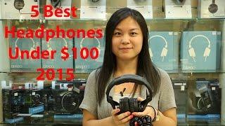Video 5 best Headphones review under $100 2015 download MP3, 3GP, MP4, WEBM, AVI, FLV Agustus 2018