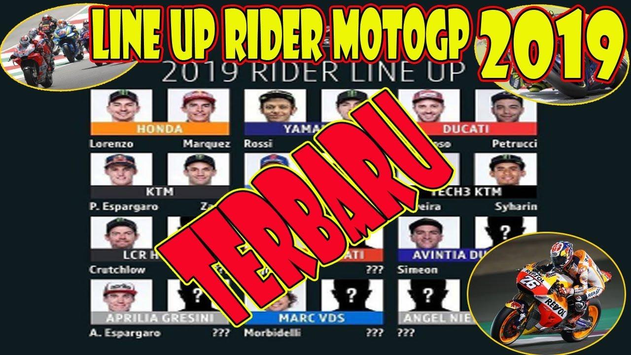 Susunan Line Up Pembalap Motogp 2019 Terbaru Youtube