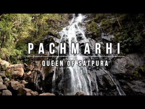 PACHMARHI | QUEEN OF SATPURA | BEST PLACES TO VISIT