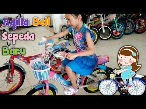 Pergi Ke Toko Sepeda ♥ Aqilla Dapat Hadiah Sepeda Baru Dari Ayah Dan Bunda