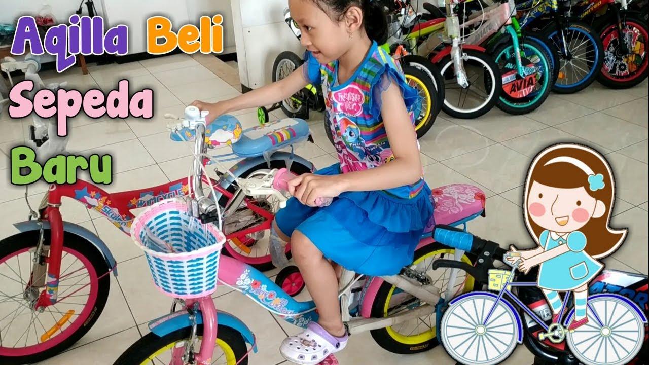 Pergi ke Toko Sepeda ♥ Aqilla Dapat Hadiah Sepeda Baru