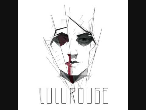 Lulu Rouge - Welcome To My Dream (feat Tuco)
