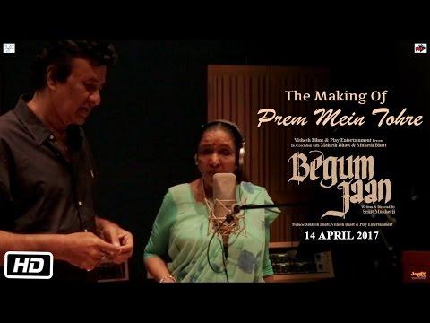 Begum Jaan - Making of Prem Mein Tohre   Vidya Balan   Srijit Mukherji   Asha Bhosle   Anu Malik