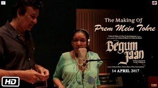 Begum Jaan Making of Prem Mein Tohre | Vidya Balan | Srijit Mukherji | Asha Bhosle | Anu Malik