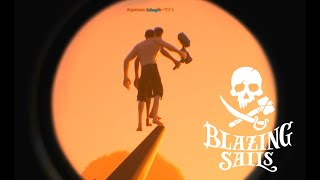 【Blazing Sails 4人実況】タイタニックやってないで働け