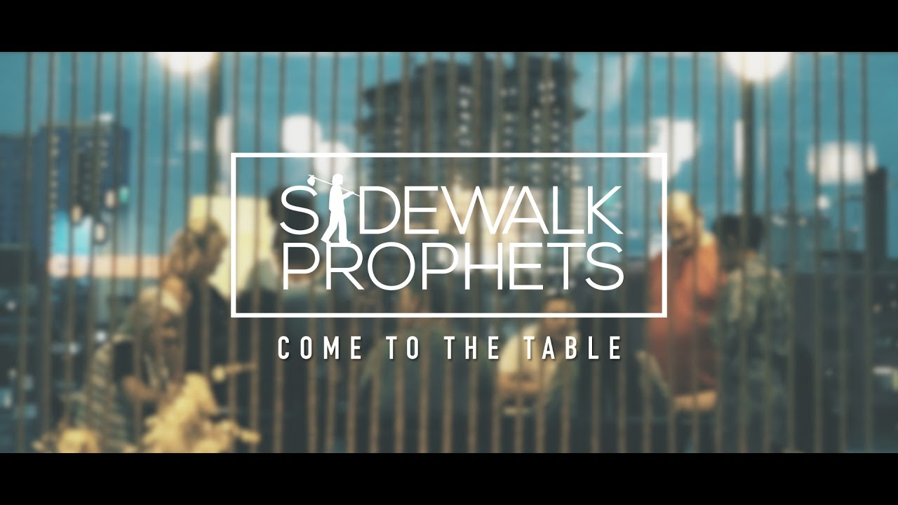 Sidewalk prophets come to the table official lyric video youtube sidewalk prophets come to the table official lyric video stopboris Gallery