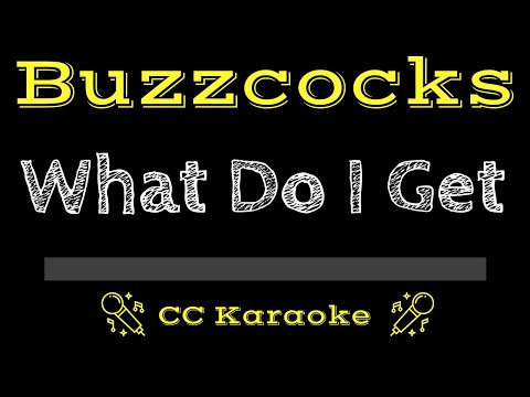Buzzcocks   What Do I Get CC Karaoke Instrumental Lyrics mp3