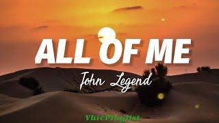 All Of Me - John Legend (Lyrics)