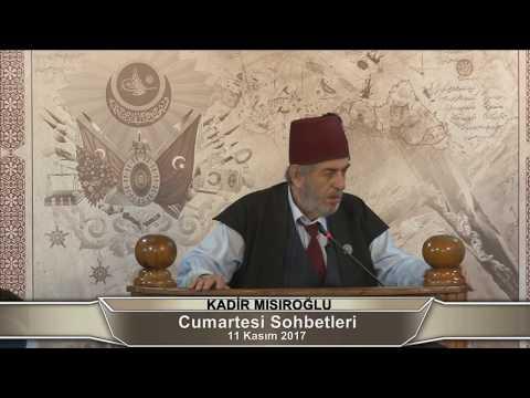 Üstad Kadir Mısıroğlu ile Cumartesi Sohbetleri (11.11.2017)
