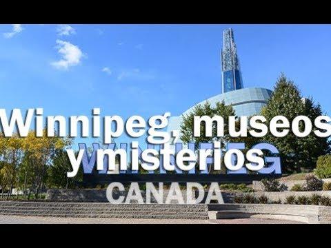 Museos y misterios en Winnipeg - CANADA