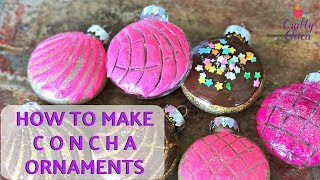 DIY Concha Ornaments MEXICAN PAN DULCE