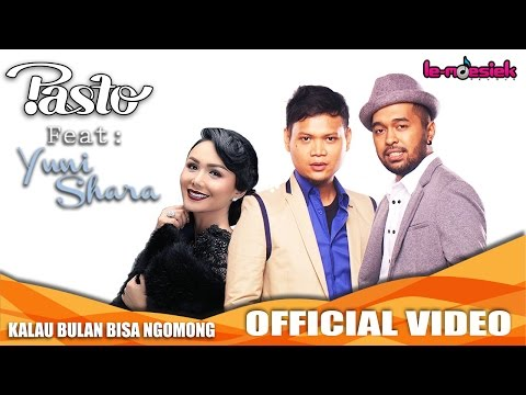 PASTO-1 Ft. Yuni Shara - Kalau Bulan Bisa Ngomong [Official Music Video]