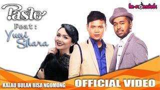 PASTO-1 Ft. Yuni Shara - Kalau Bulan Bisa Ngomong [Official Music Video]