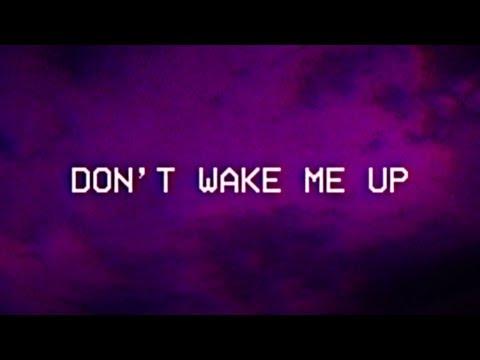 Nico Collins - Don't Wake Me Up (Lyric Video)
