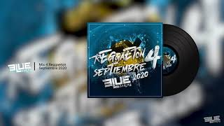 Mix 4 Reggaeton Septiembre 2020
