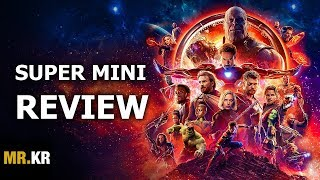 Avengers: Infinity War - SUPER MINI REVIEW (Spoiler Free)