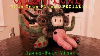 Omega Flowey Tsum Tsum Plush (Speed-Felt Video and Stop Motion BONUS!)