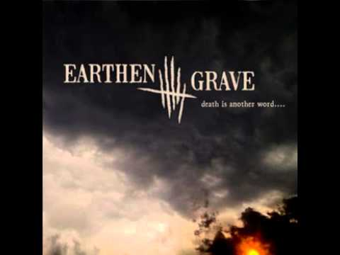 Earthen Grave - Death Is Another Word . . .