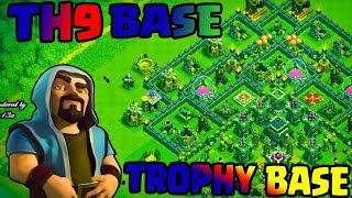 TOWN HALL 9 B ASE [MEGA TROLL BASE]2018 Th9 TROPHY BASE WITH REPLAYS PROOF OF CLASH OF CLAN-YOUTUBE