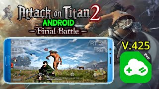 Attack On Titan 2 gameplay Di Android Episode Ending Tamat | Gloud Games CN New Update V425