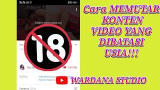 18+CARA MEMUTAR VIDEO YANG DIBATASI USIA DI YOUTUBE!!