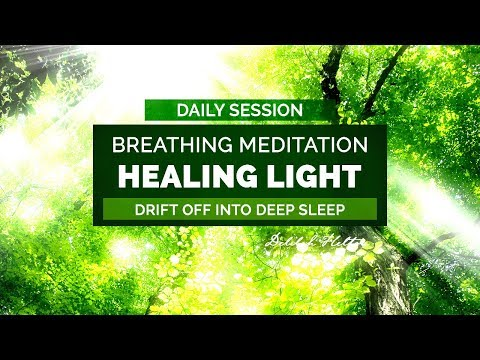 Healing Light - Deep Breathing Guided Meditation For Good Health and Wellbeing